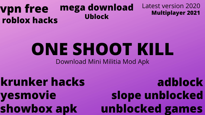 Download mini militia mod apk,Leatest version 5.2.2