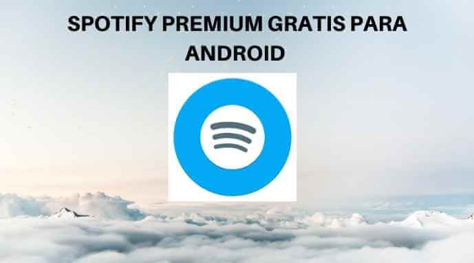 SPOTIFY GRATIS ANDROID