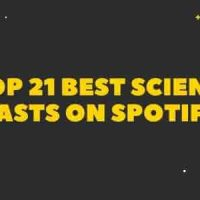 Top 21 best science podcasts on spotify free