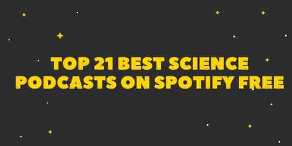 Top 21 best science podcasts