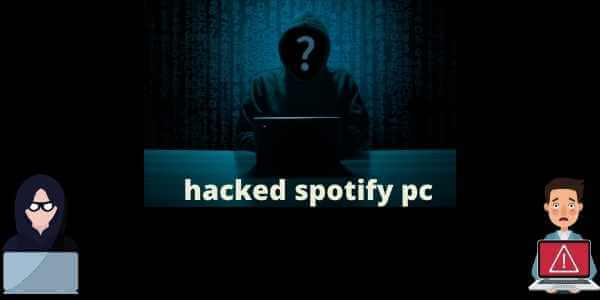 Spotify hacked PC
