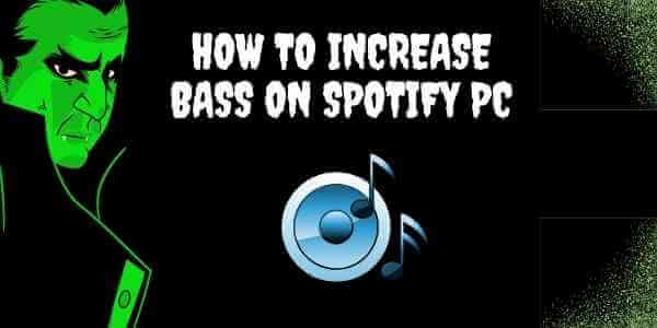 how to increase bass on spotify pc (1)