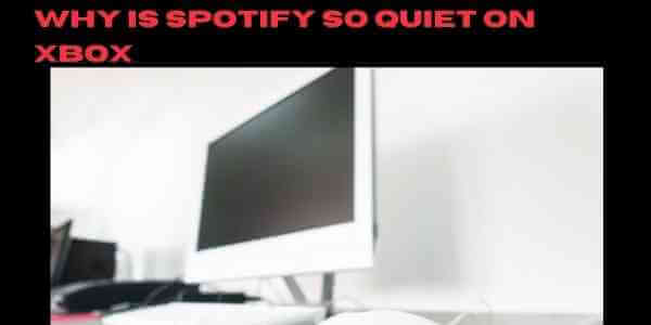 Why is Spotify so quiet on Xbox