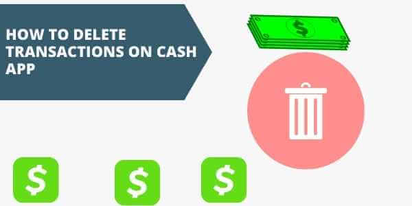 how to delete transactions on cash app
